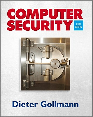 Computer Security By Gollmann, Dieter