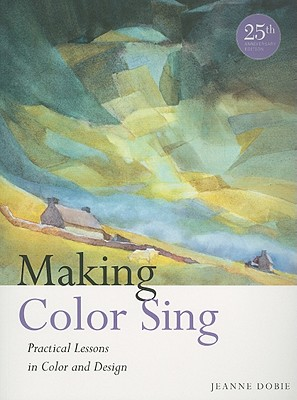 Making Color Sing By Dobie, Jeanne